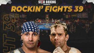 Watch Star Boxing Rockin Fights 39 9/4/21
