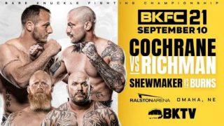 Watch BKFC 21 : Dakota Cochrane vs Mike Richman 9/10/21