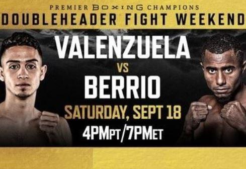 Watch PBC Valenzuela v Berrio 9/18/21