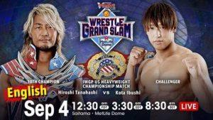 Watch NJPW WRESTLE GRAND SLAM in TOKYO DOME 2021 Day 2 9/4/21