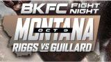 Watch BKFC Fight Night Riggs Vs Guillard 10/9/21