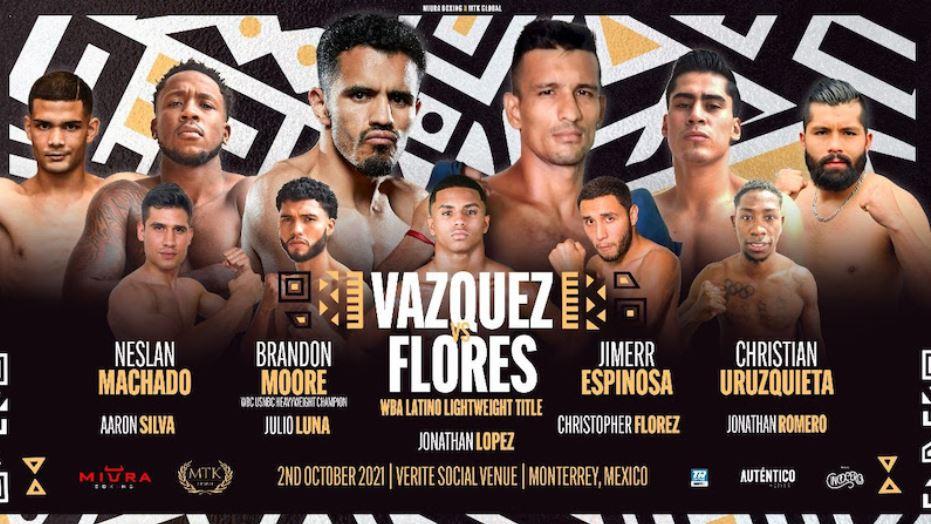 Watch Vazquez vs. Oliver Flores 10/2/21